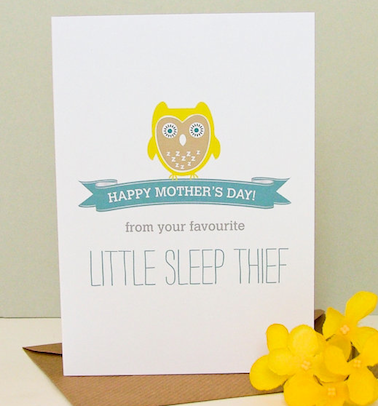 Sleep Thief - Mothers Day Card